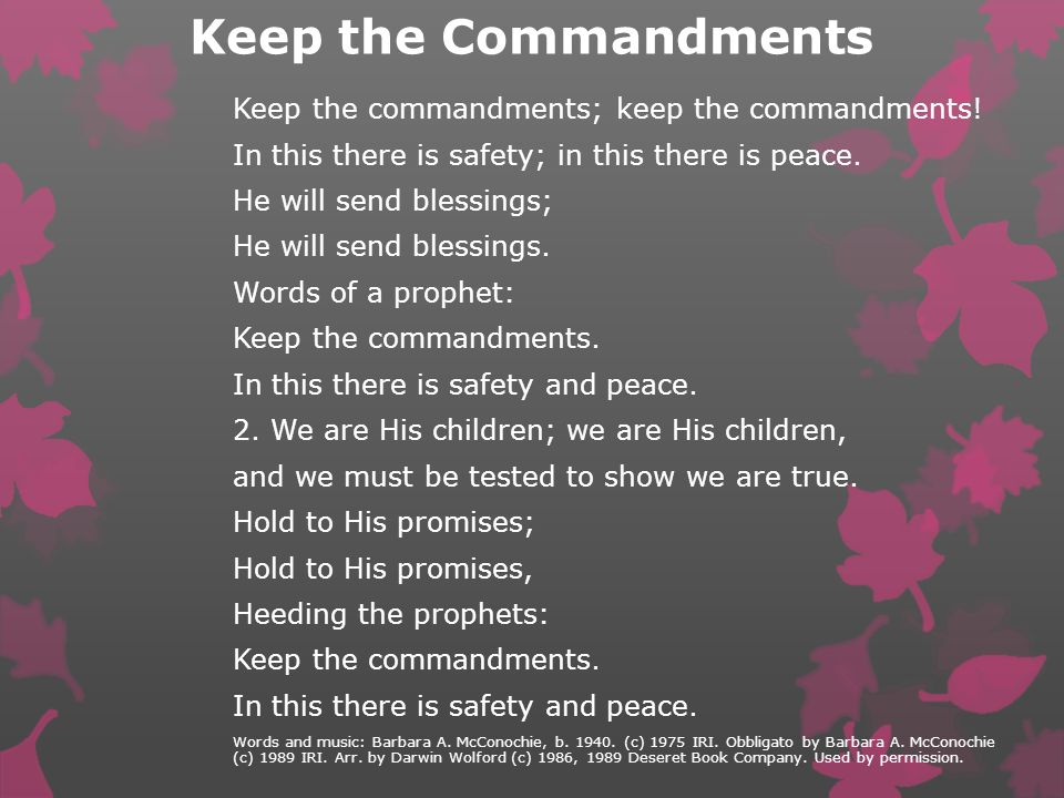"""Let's all sing the song """"Keep the Commandments"""""""
