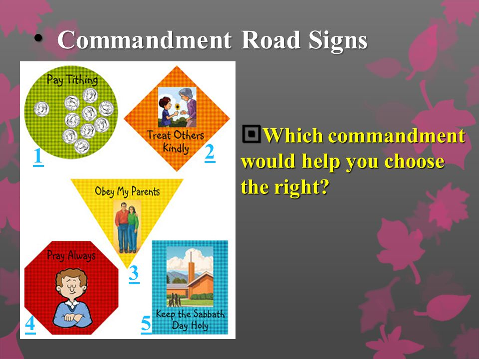 Commandment Road Signs Commandment Road Signs  2. You have been earning money to buy a ball by doing extra chores for your parents.  The store has t