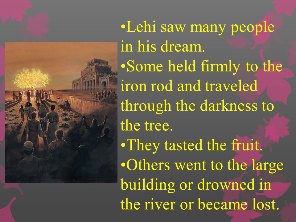 People in a large building on the other side of the river made fun of those who ate the fruit. Some who had eaten the fruit became ashamed and left th