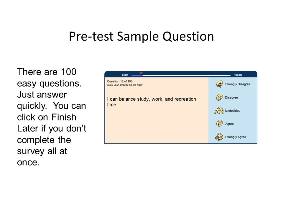 Pre-test Sample Question There are 100 easy questions.