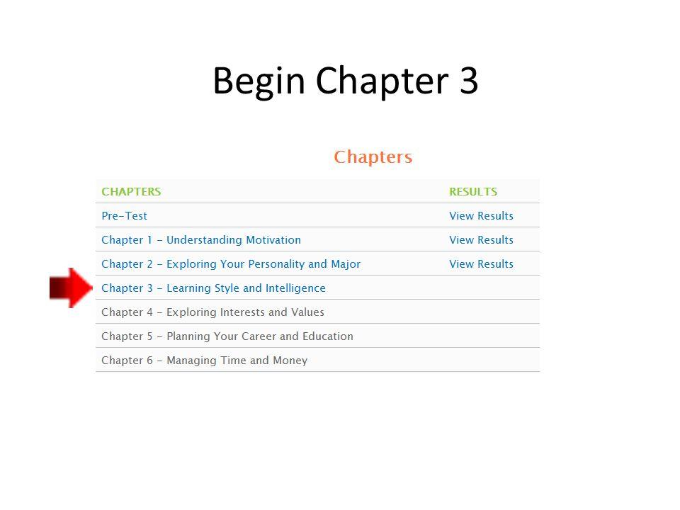 Begin Chapter 3