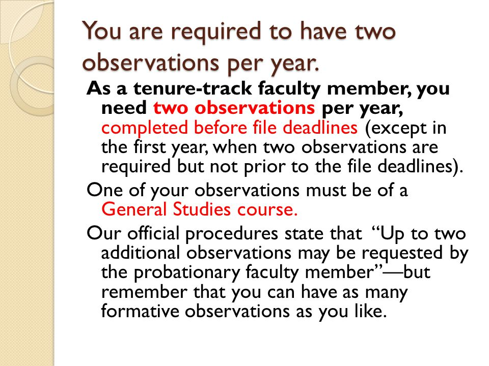 You are required to have two observations per year.