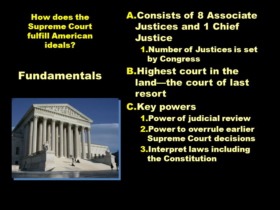 How does the Supreme Court fulfill American ideals.