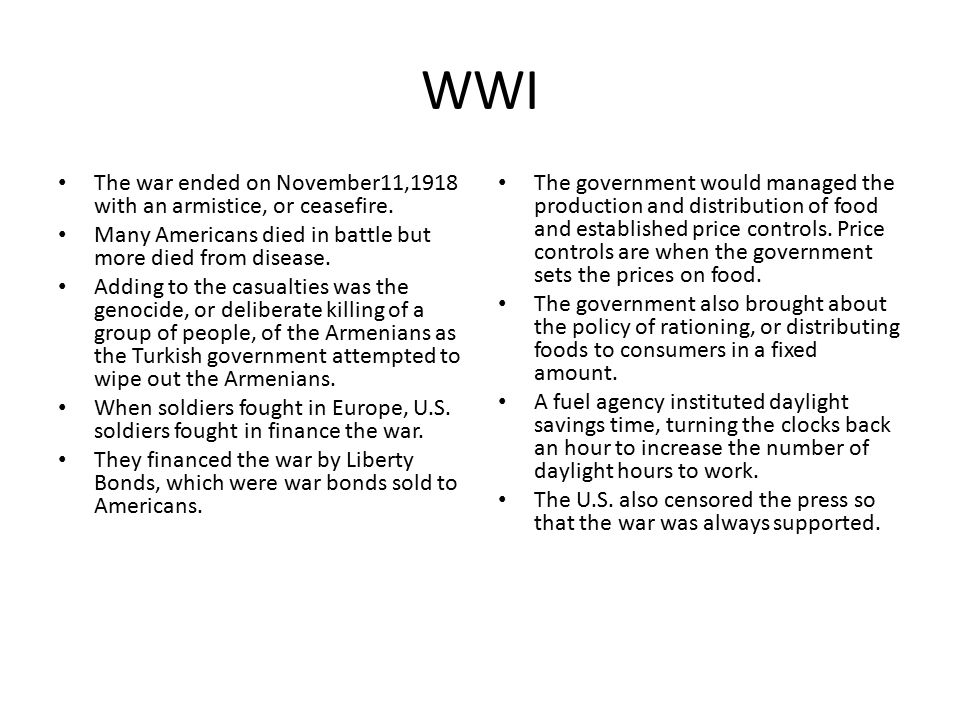 The war ended on November11,1918 with an armistice, or ceasefire.