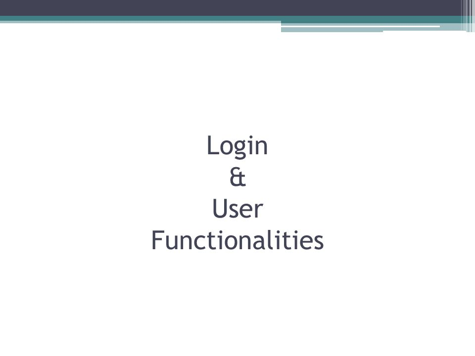 Login & User Functionalities