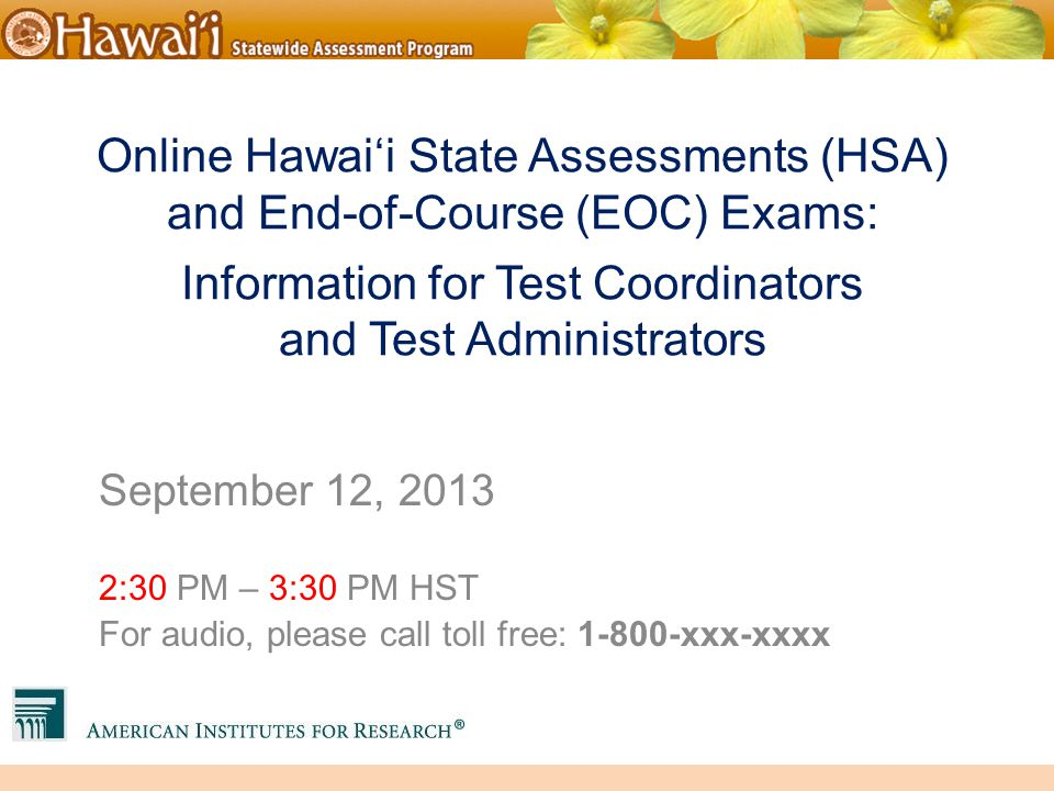 1 Online Hawai'i State Assessments ...