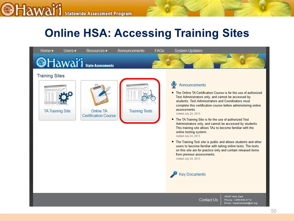Online Hawai'i State Assessments Online HSA: Accessing Training Sites 50