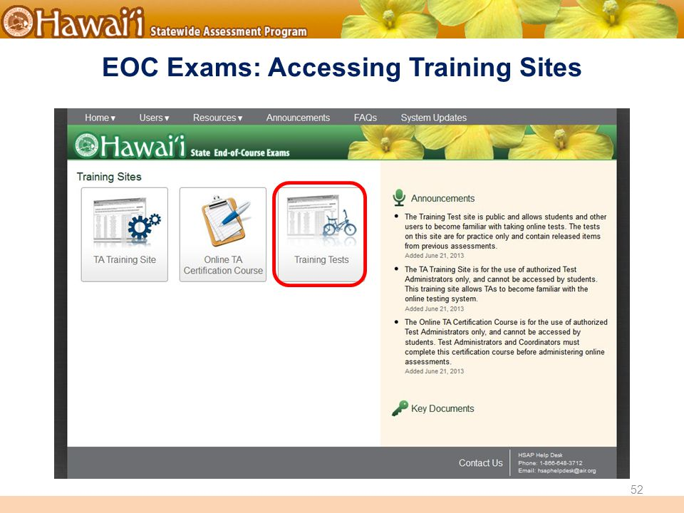 Online Hawai'i State Assessments EOC Exams: Accessing Training Sites 52