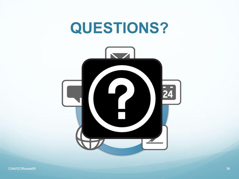 QUESTIONS? 56 OCApps CAA/OC/Resnet09