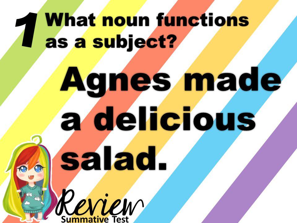 2 What noun functions as a predicate noun?