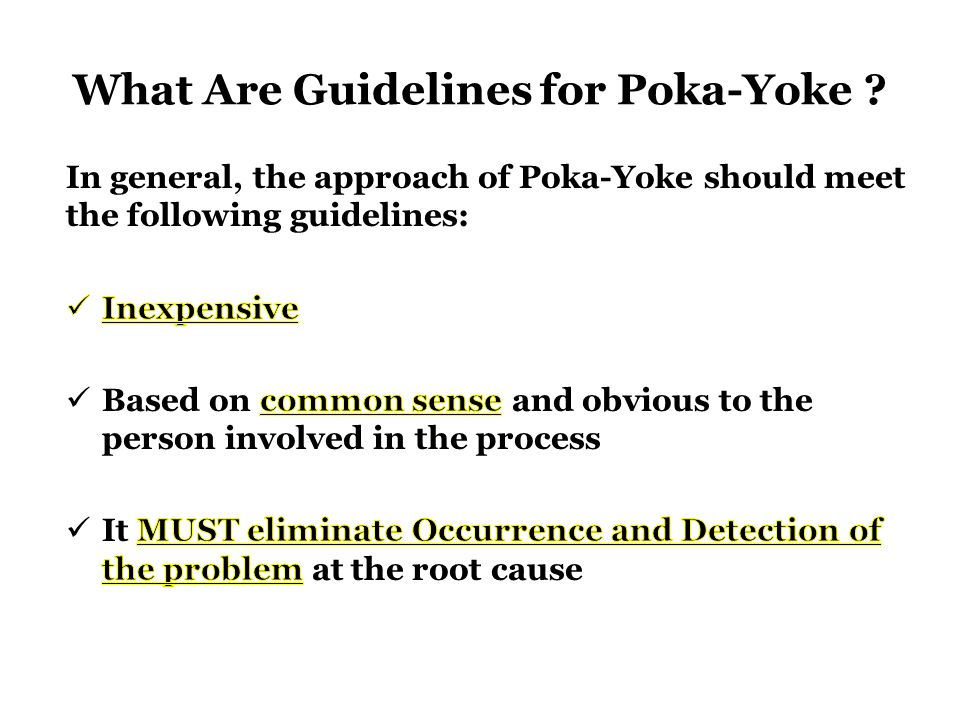 What Are Guidelines for Poka-Yoke ?