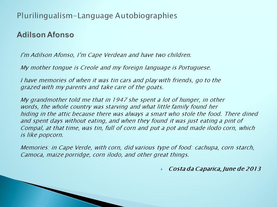 I am Admilson Semedo.My native language is Creole.