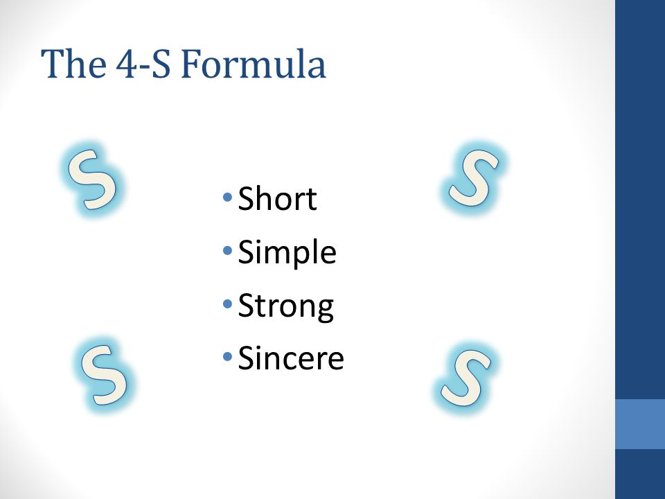 The 4-S Formula Short Simple Strong Sincere