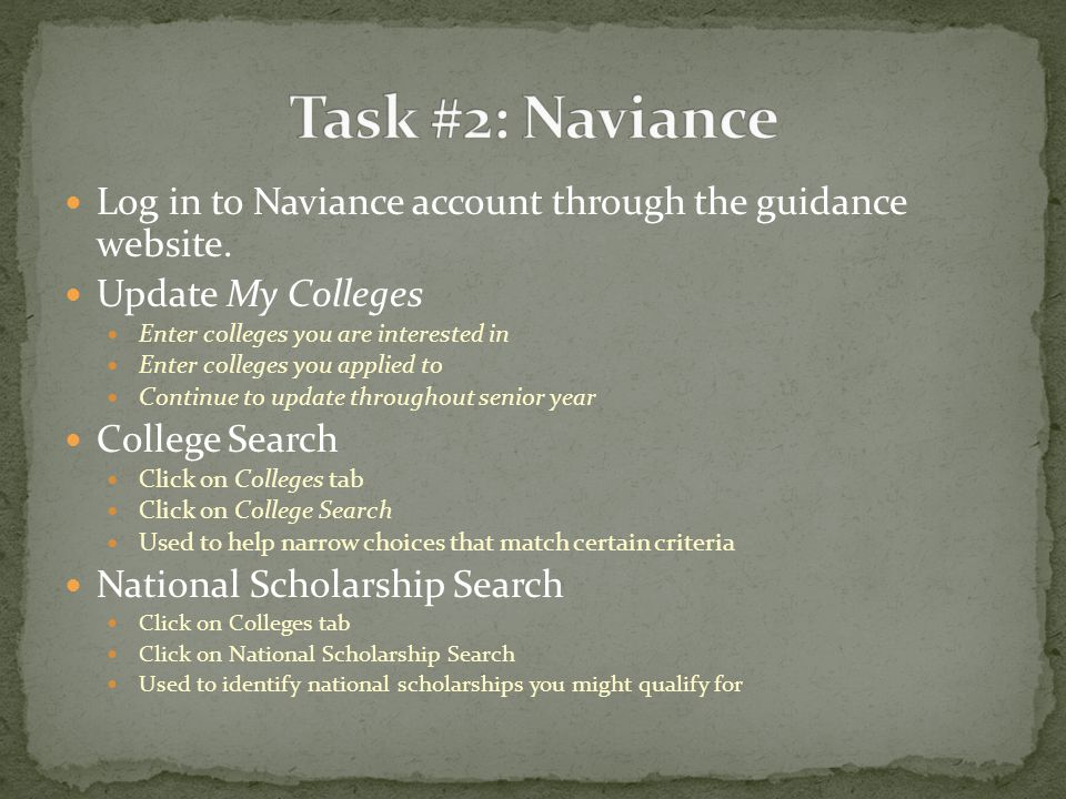 Log in to Naviance account through the guidance website.