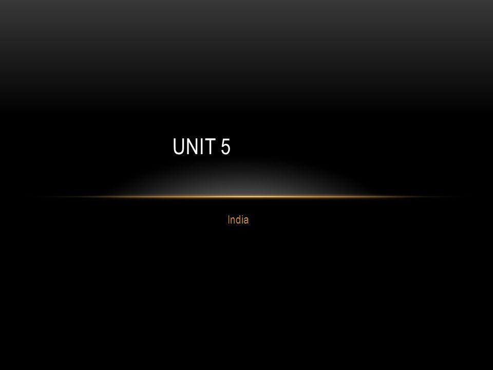 India UNIT 5