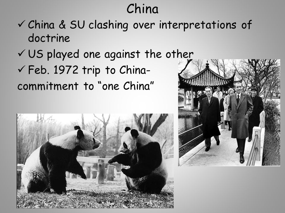 China China & SU clashing over interpretations of doctrine US played one against the other Feb.