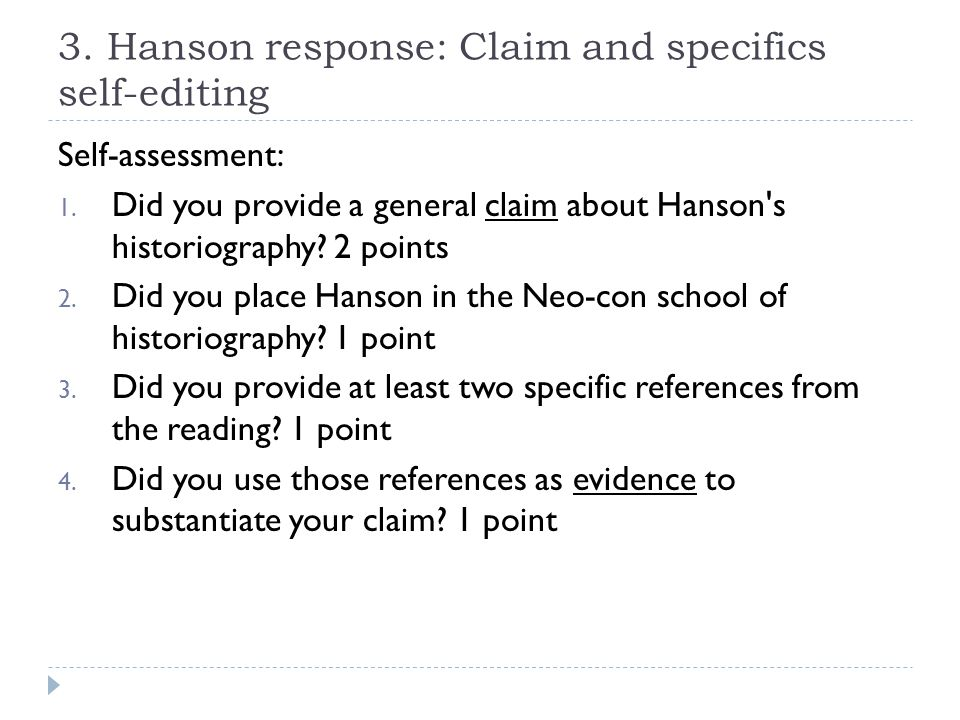 3. Hanson response: Claim and specifics self-editing Self-assessment: 1.