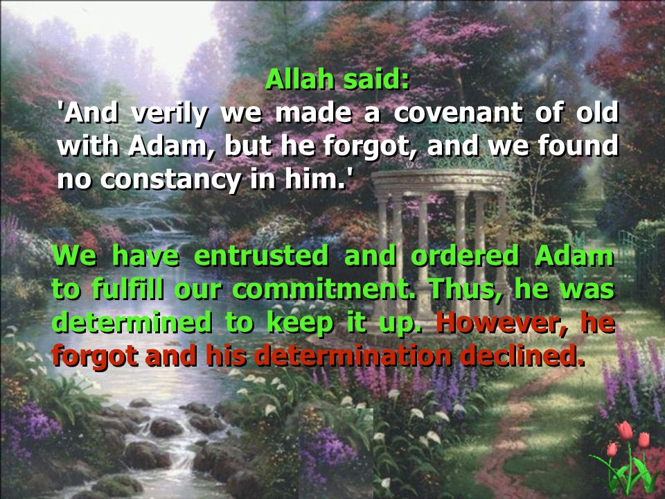 Click to edit Master title style Click to edit Master text styles Second level Third level Fourth level Fifth level 11 In fact, Satan took advantage of Adam s weakness: egocentricity, immortality and the everlasting domain Unfortunately, the sons of Adam commit the same mistake and as the proverb says: I and nothing beyond .