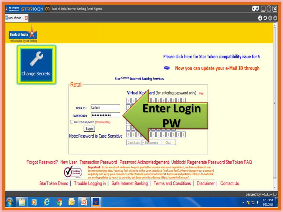 Enter Login PW Enter Login PW