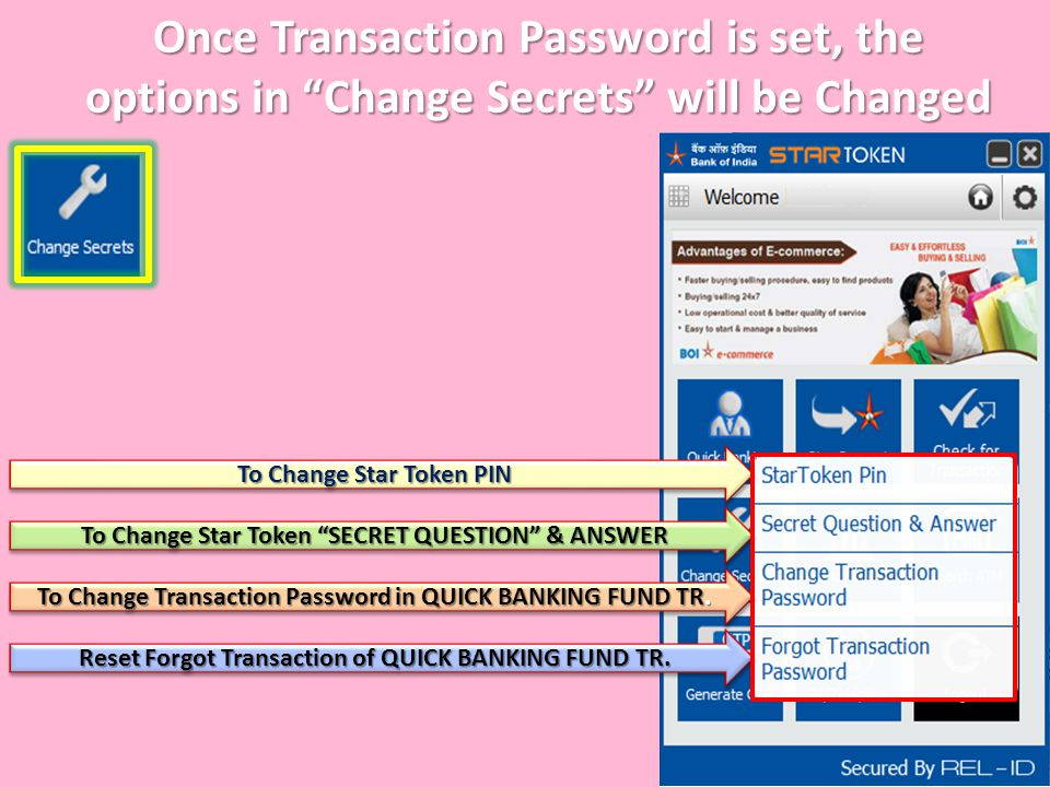 """Once Transaction Password is set, the options in """"Change Secrets"""" will be Changed To Change Star Token PIN To Change Star Token """"SECRET QUESTION"""" & AN"""