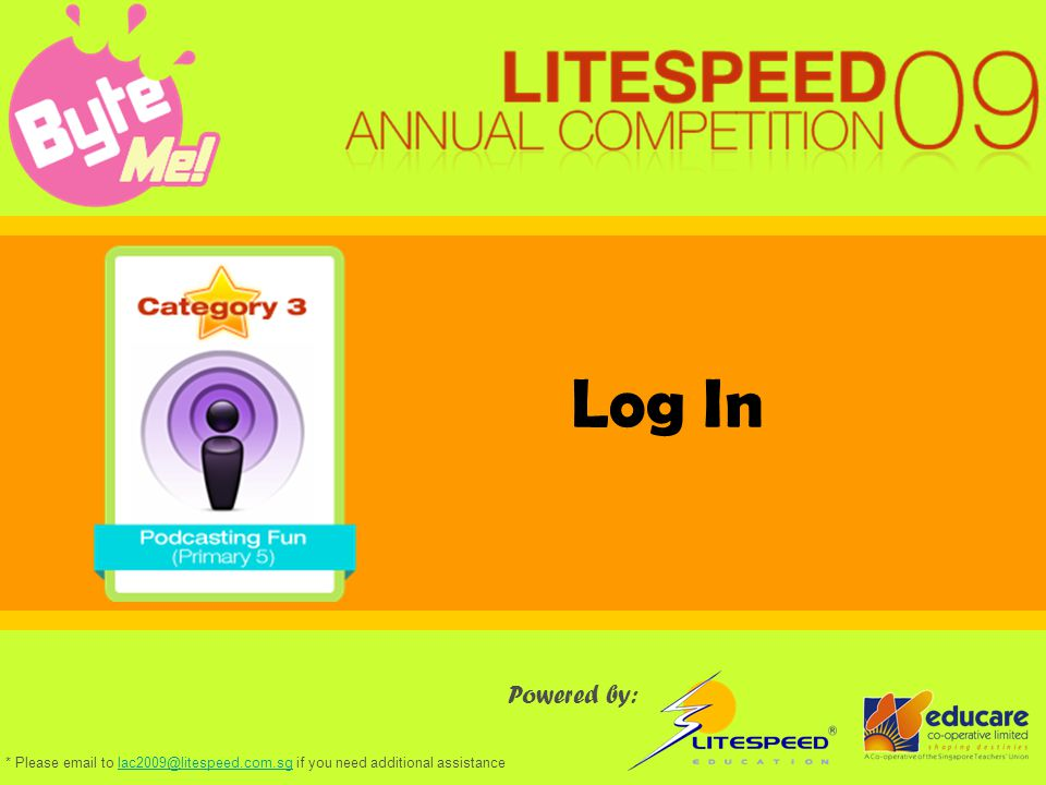Log In Powered by: * Please email to lac2009@litespeed.com.sg if you need additional assistancelac2009@litespeed.com.sg
