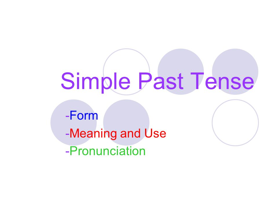 How do we form the simple past tense.