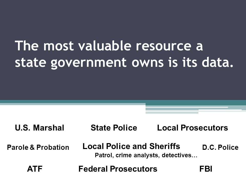The most valuable resource a state government owns is its data.