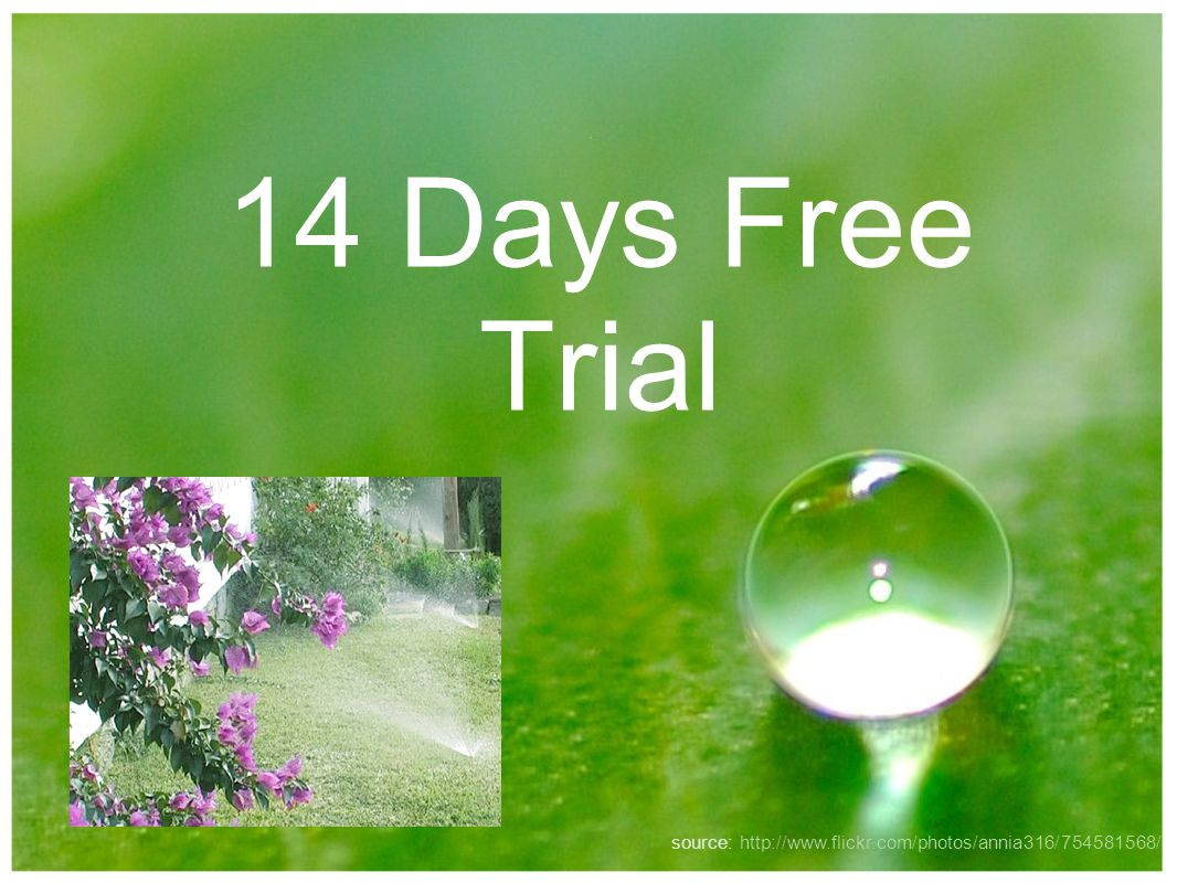 14 Days Free Trial source: http://www.flickr.com/photos/annia316/754581568/