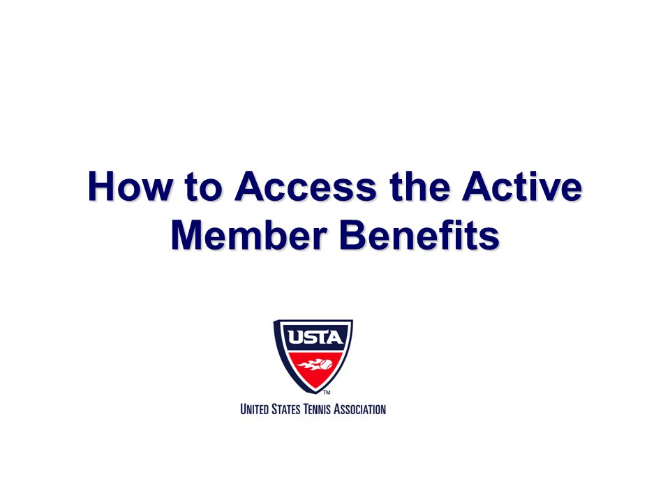 How to Access the Active Member Benefits