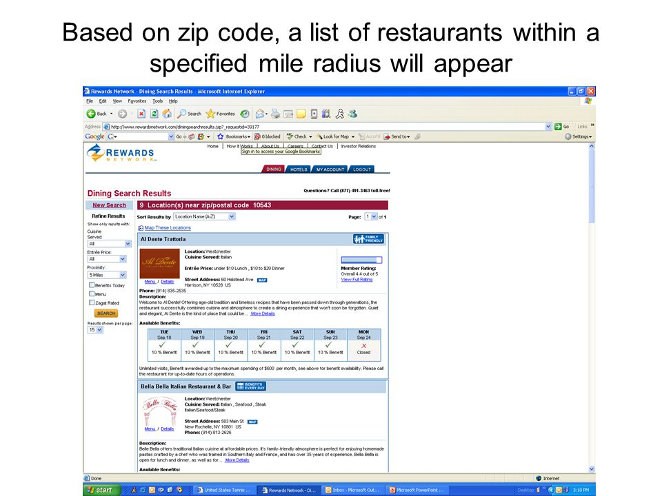 Based on zip code, a list of restaurants within a specified mile radius will appear