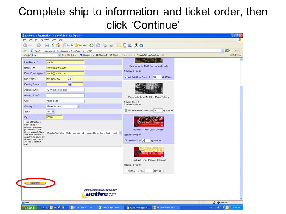 Complete ship to information and ticket order, then click 'Continue'
