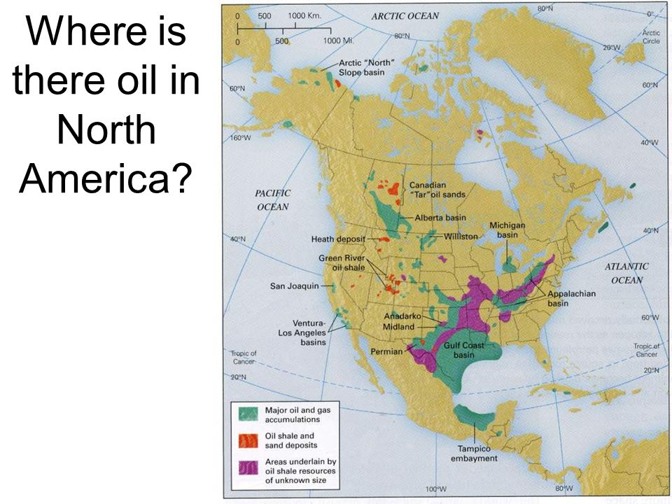 Where is there oil in North America