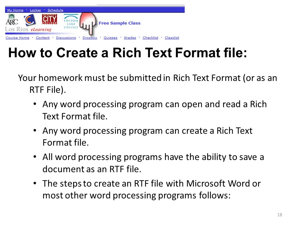 Your homework must be submitted in Rich Text Format (or as an RTF File).