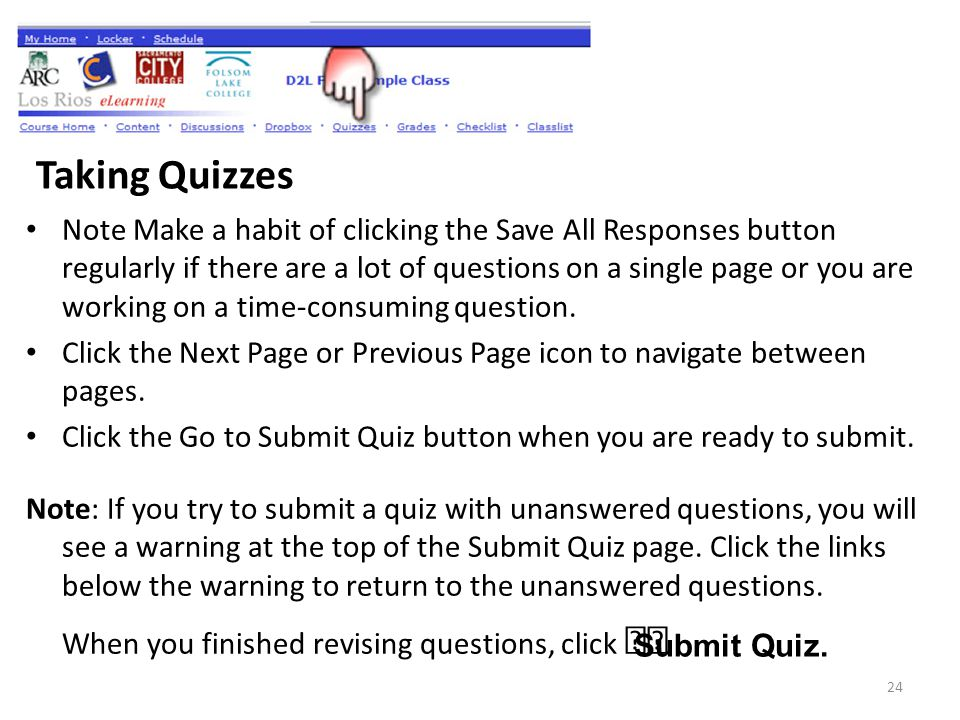 Note Make a habit of clicking the Save All Responses button regularly if there are a lot of questions on a single page or you are working on a time-consuming question.