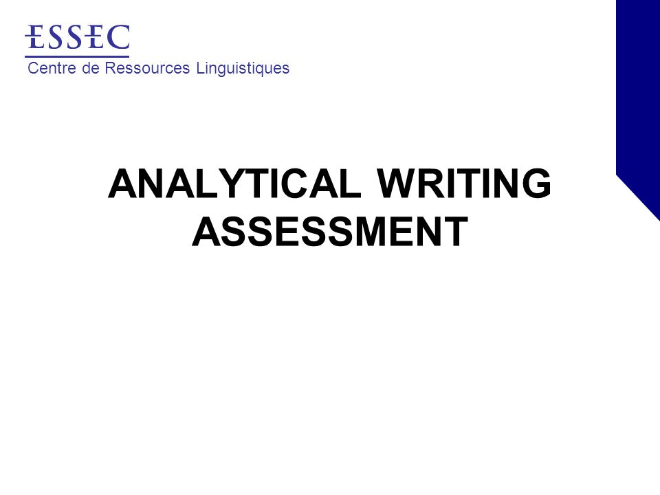 Centre de Ressources Linguistiques ANALYTICAL WRITING ASSESSMENT