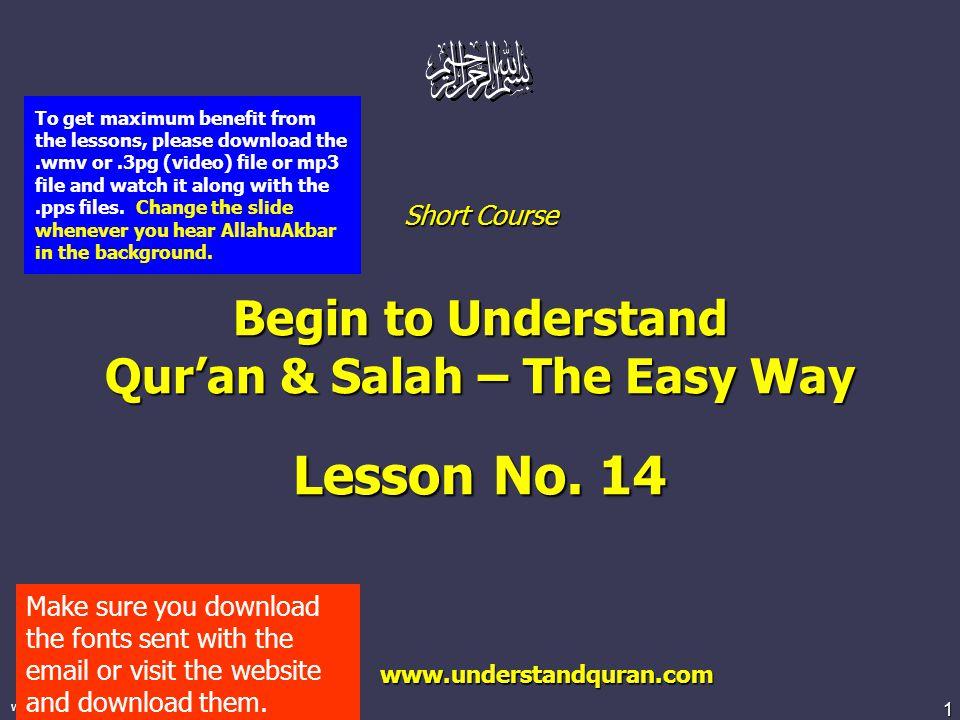 2 www.understandquran.com In this lesson… Qur ' an: Azkar of Salah: Sana, Rukoo, and Sujood.