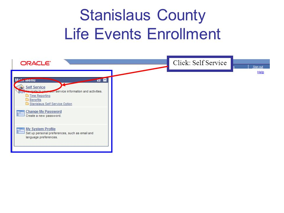 Stanislaus County Life Events Enrollment Click: Self Service