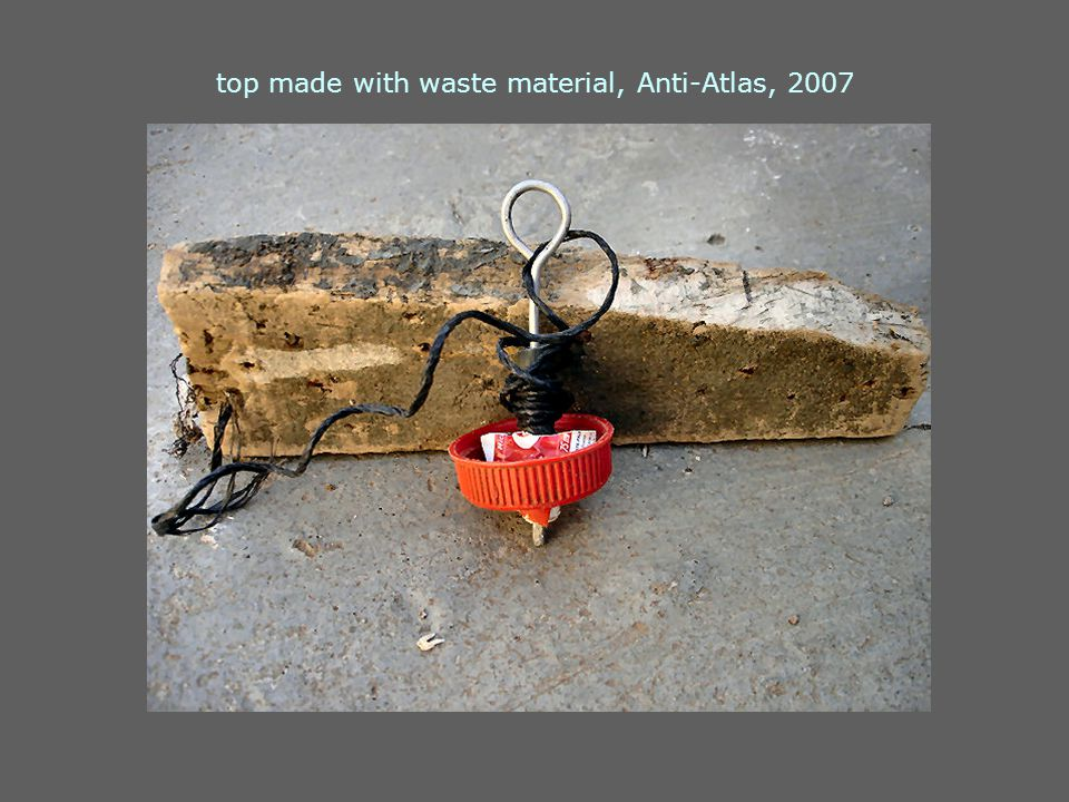 top made with waste material, Anti-Atlas, 2007