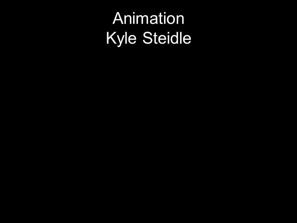 Animation Kyle Steidle