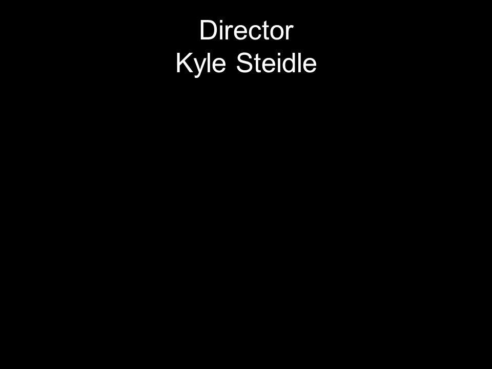 Director Kyle Steidle