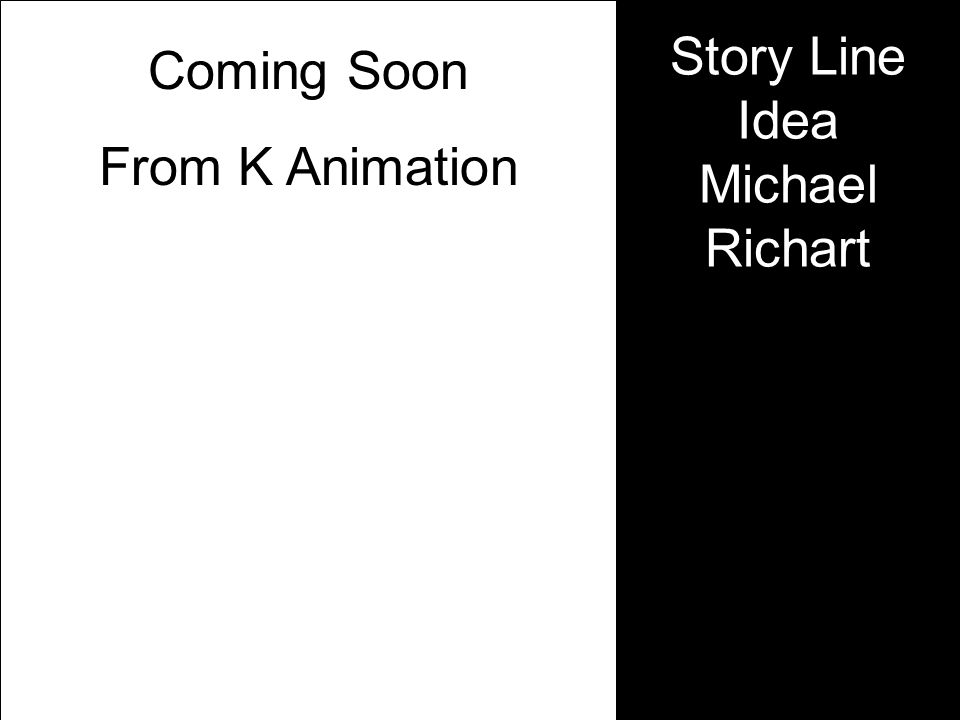 Coming Soon From K Animation