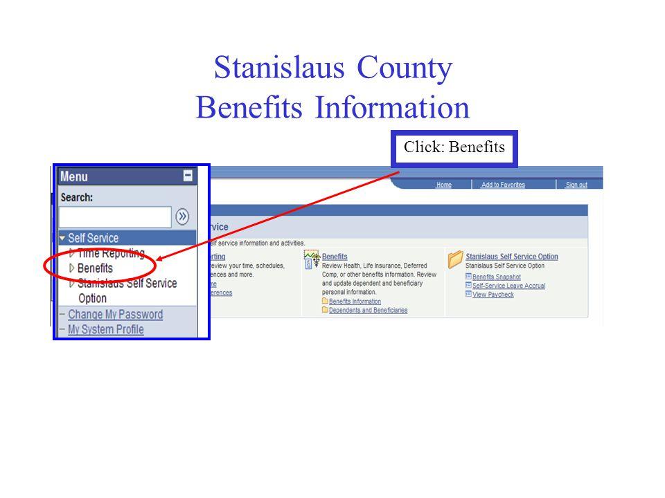 Stanislaus County Benefits Information Click: Benefits