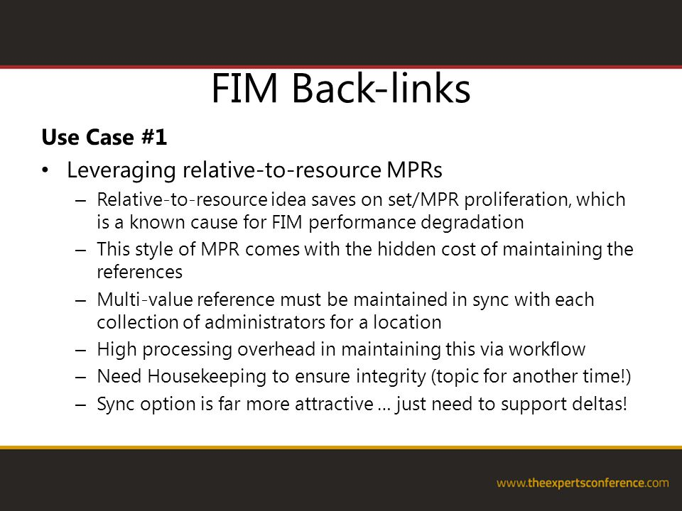 FIM Back-links Use Case #1 Leveraging relative-to-resource MPRs – Relative-to-resource idea saves on set/MPR proliferation, which is a known cause for