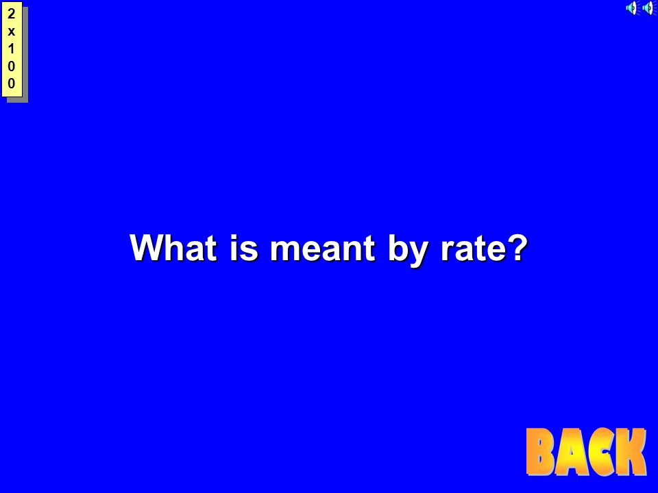 2x1002x100 2x1002x100 What is meant by rate?