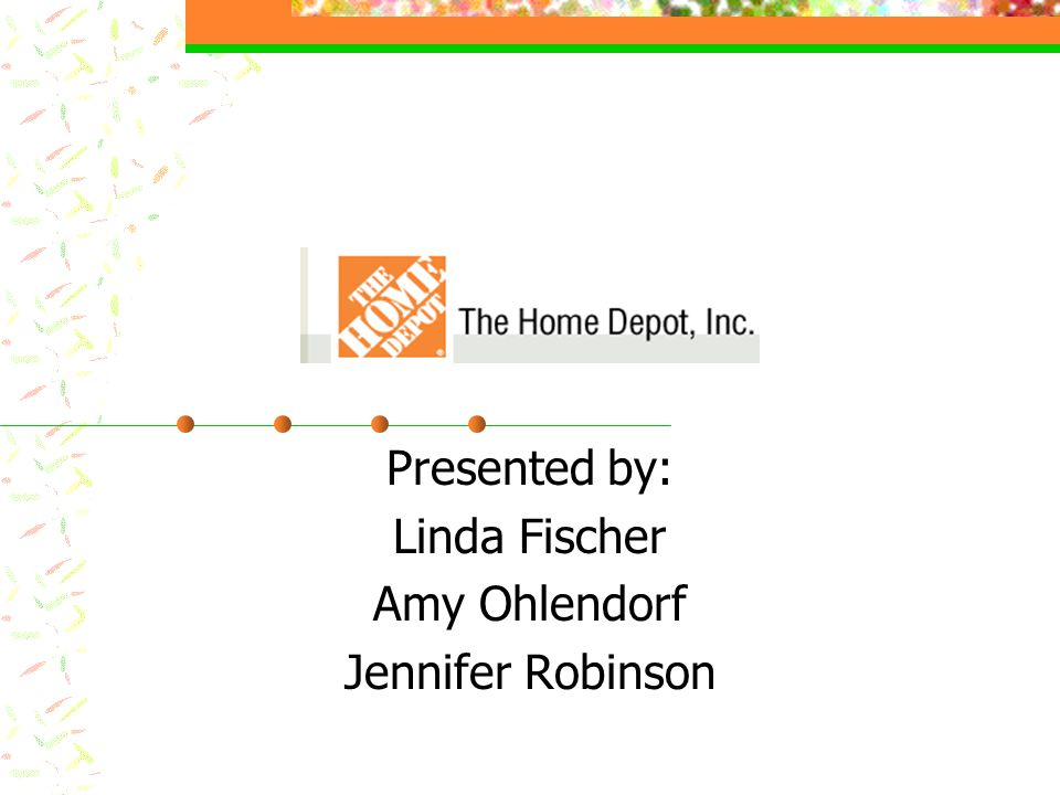 About The Home Depot Founded in 1978 World's largest home improvement retailer Operates more than 1500 stores in U.S.
