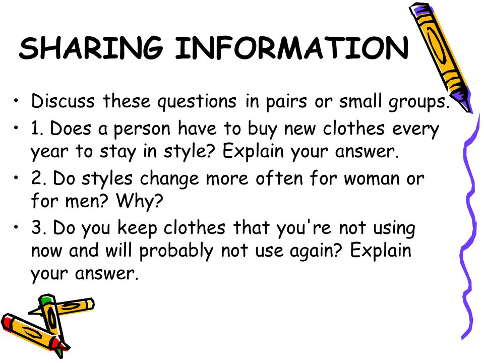 SHARING INFORMATION Discuss these questions in pairs or small groups.