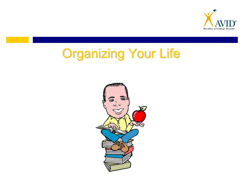 Myths About Organization Myth: Myth: Organizing is the same as being neat.