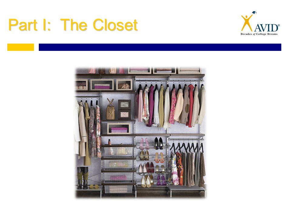Part I: The Closet