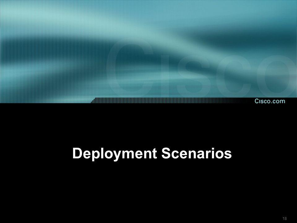 18 Deployment Scenarios