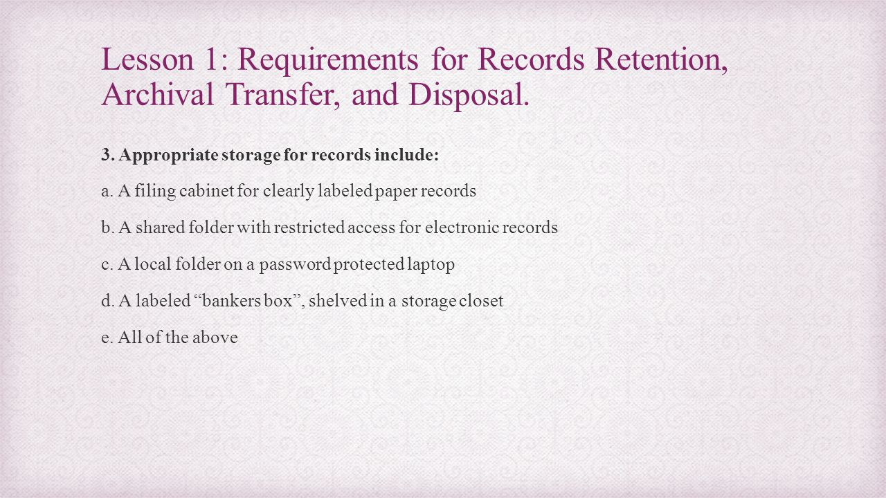 When Should Records be Disposed of .